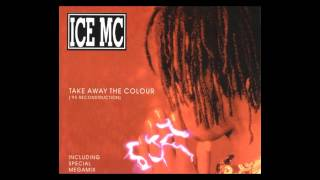 Baixar - Ice Mc Feat Alexia Take Away The Colour 95 Reconstruction Mix 1995 Grátis