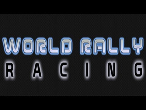 World Rally Racing - Universal - HD Gameplay Trailer