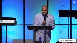 Water Walking Faith 7-25