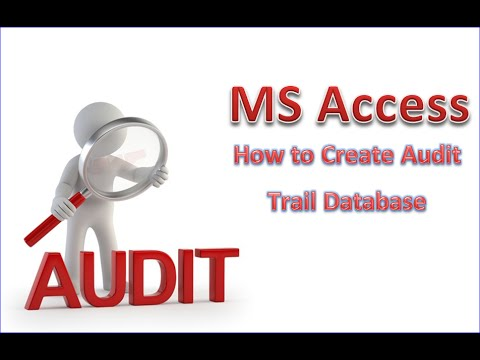 MS Access Audit Trail Lesson 5:  How To Use Audit Trail Function