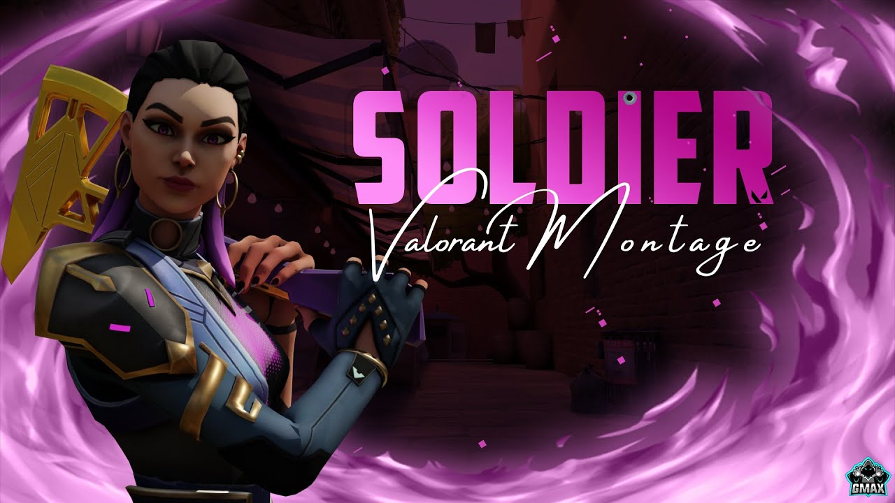Soldier - Valorant Montage aka Fragmovie