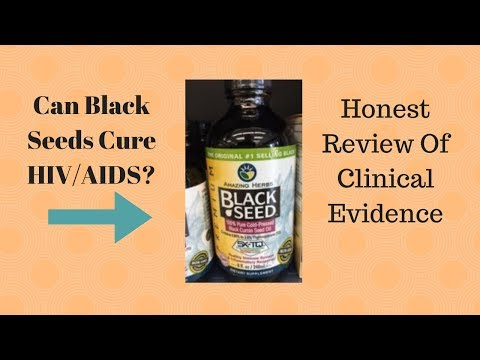 Can Black Seeds (Nigella Sativa) Cure HIV and AIDS? Clinical Evidence