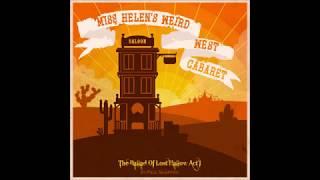 Paul Shapera - Miss Helen's Weird West Cabaret, The Ballad of Lost Hallow Act 1 - 2016 (Full Album)