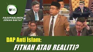 (PANAS) DAP Anti Islam: Fitnah Atau Realiti? thumbnail