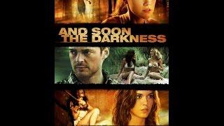 És hamarosan a sötétség►Teljes Film (2010)