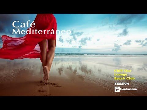 CAFÉ MEDITERRÁNEO COMPILATION, Chill Lounge Relax Sesion, Meditation Music Collection, Mediterraneo