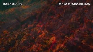 [2.92 MB] Barasuara - Masa Mesias Mesias (Official Audio)