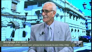 Témoignage de Si Ahmed Lazreg, Imam de la mosquée de Paris (2)