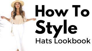 Hats Lookbook | How to Style Hats