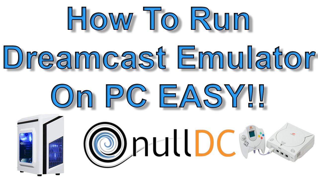 how to install dreamcast emulator on pc