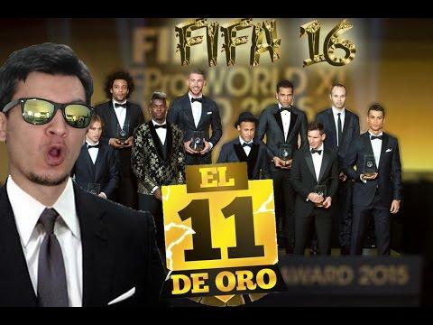 FIFA 16 - MI 11 DE ORO - Equipazo de solo CRACKS !!!