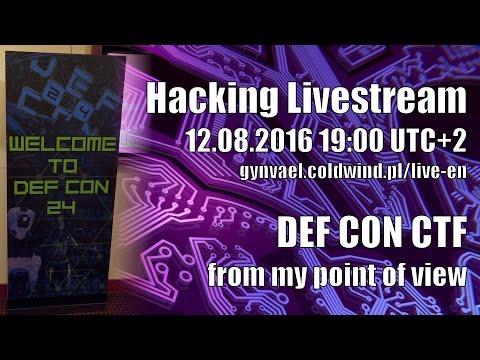 Hacking Livestream #4: DEF CON CTF