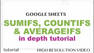 Google Sheets - SUMIFS, COUNTIFS, AVERAGEIFS - When Range is Between Dates or Cell Contains & More