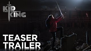 The Kid Who Would Be King | Teaser Trailer [HD] | Fox Family Entertainment