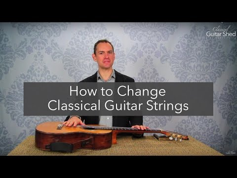 How to Change Classical Guitar Strings (step by step restring)