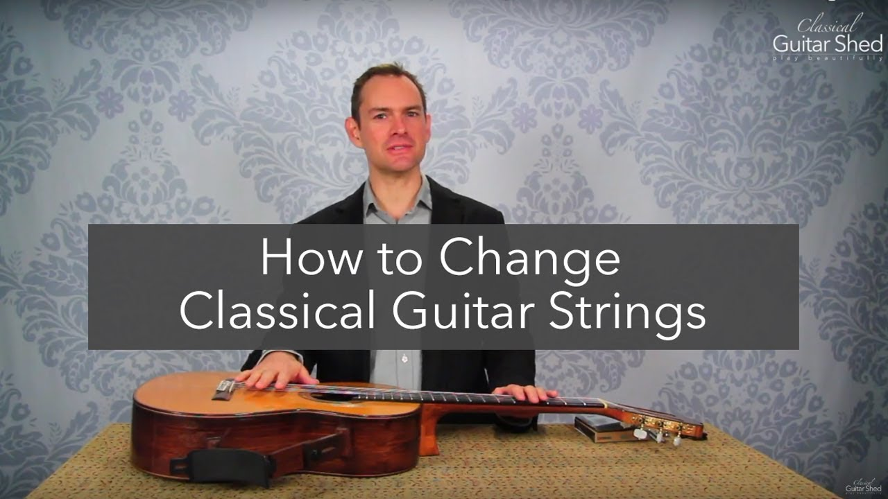 how to change classical guitar strings step by step restring youtube. Black Bedroom Furniture Sets. Home Design Ideas
