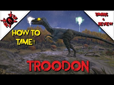 ARK: HOW TO TAME A TROODON!! TAMING & REVIEW! Patch 253
