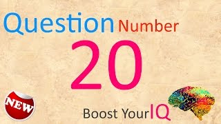 Question Number 020 - Boost Your IQ - Daily Dose to keep your brain healthy