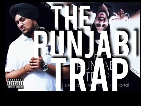 The Punjabi Trap - Sikander Kahlon x Sady Immortal (Mixtape) - Desi Hip Hop Inc