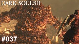DARK SOULS 2 | #037 - Der Verkommene (Bosskampf) | Let's Play Dark Souls (Deutsch/German)