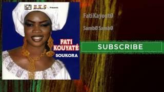 Fati Kayouté - Sambé Sambé