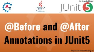 5. JUnit5 Basics - Before and After Annotations | @BeforeAll | @AfterAll | @BeforeEach | @AfterEach