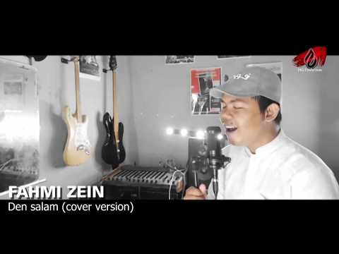 Menyentuh hati FAHMI ZEIN -Den salam (cover version)