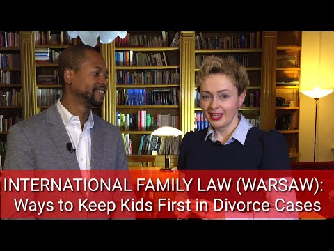 international-family-law-(warsaw):-putting-kids-first-in-divorce-cases