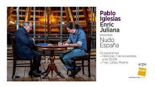 Pablo Iglesias y Enric Juliana presentan el libro 'Nudo España'.