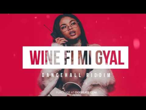 Dancehall Instrumental Beat 2017 - Wine fi mi Gyal Riddim (Prod by OGE BEATS)