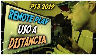 PS3 uso a distancia (Remote Play) con PC Laptop | 2019