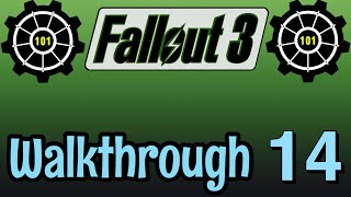 fallout 3 Walkthrough #14: Getting the G.E.C.K with Fawx