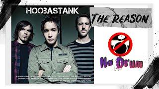 The Reason - Hoobastank ( Guitar only, MinusOne Drum, No Drum, Karaoke