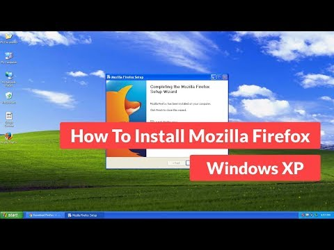 How To Install Mozilla Firefox Browser On Windows XP