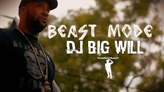 Dj Big Will Beast Mode Dir. ShootShawty BonzRollie.mp3