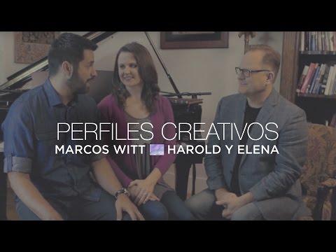 Marcos Witt con Harold & Elena - Perfiles Creativos