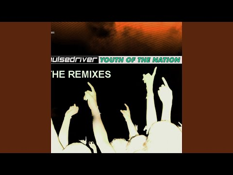 pulsedriver youth of the nation extended mix
