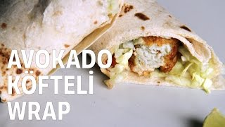 Avokado Köfteli Wrap Tarifi