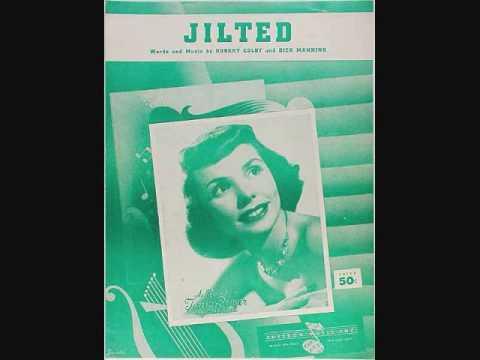 Teresa Brewer - Jilted (1954)