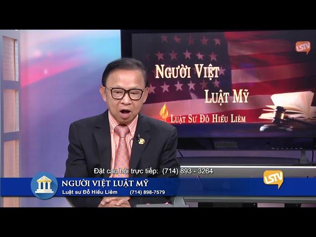 Người Việt Luật Mỹ Phần 2 (4-1-20) với Luật Sư Đỗ Hiếu Liêm LSTV