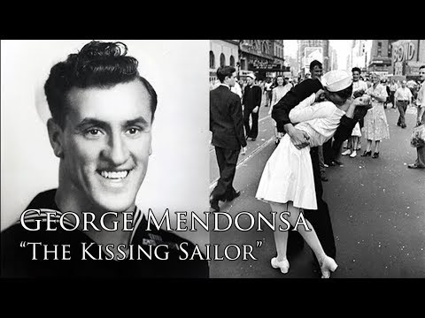George Mendonsa The Kissing Sailor YouTube