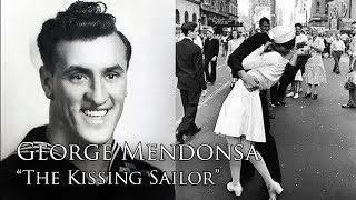 "Profiles in Valor: George Mendonsa, ""The Kissing Sailor"""
