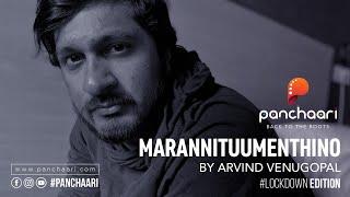 Panchaari | Lockdown Edition Season 2| Arvind Venugopal | Marannittum Enthino | Randaam Bhaavam