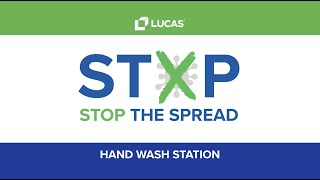 Stop The Spread - Hand Wash Stations