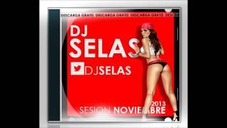 10. DJ Selas Sesion Noviembre 2013