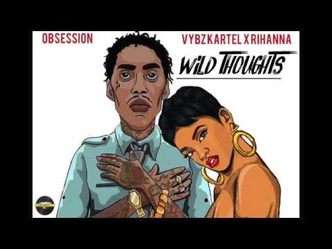 🔥 Vybz Kartel & Rihanna - (DJ Khaled) Wild Thoughts (Remix) July 2017