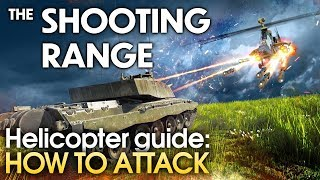 THE SHOOTING RANGE #173: Helicopter guide — How to attack / War Thunder