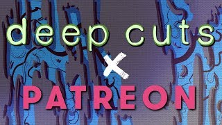 Deep Cuts Needs Your Help