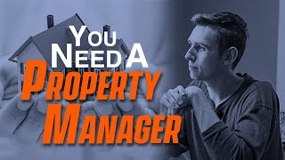Why You Should Hire a Property Management Company