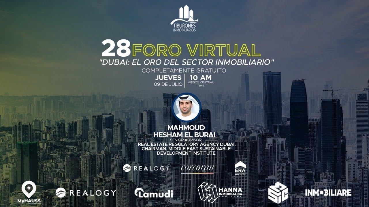 """FORO 28 """"DUBAI: EL ORO DEL SECTOR INMOBILIARIO"""""""